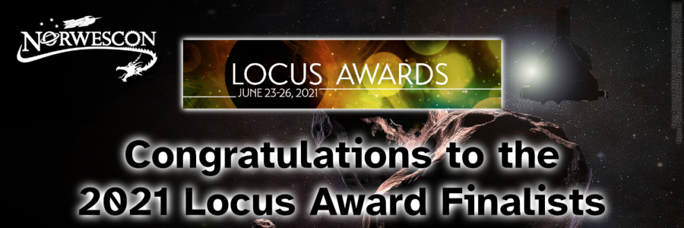 Congratulations to the 2021 Locus Award Finalists